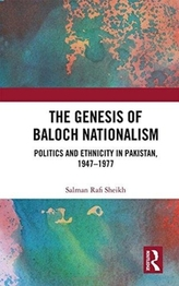 The Genesis of Baloch Nationalism