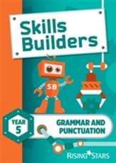 Skills Builders Grammar and Punctuation Year 5 Pupil Book new edition