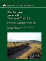 Boeotia Project, Volume II: The City of Thespiai