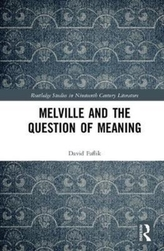 Melville and the Question of Meaning