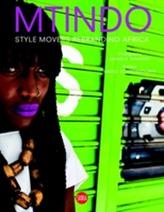 MTINDO: Style Movers Rebranding Africa