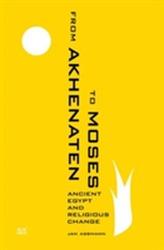 From Akhenaten to Moses