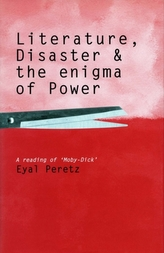 Literature, Disaster, and the Enigma of Power