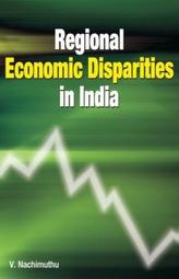Regional Economic Disparities in India