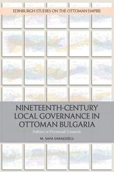 Nineteenth-Century Local Governance in Ottoman Bulgaria