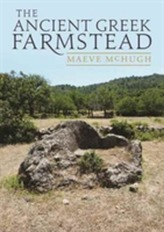 The Ancient Greek Farmstead