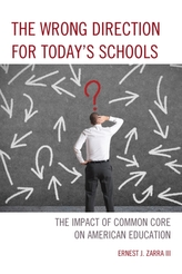 The Wrong Direction for Today's Schools