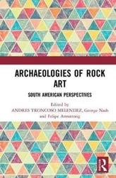 Archaeologies of Rock Art
