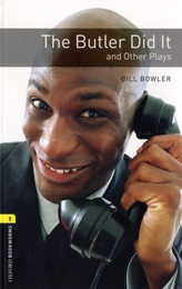 The The Oxford Bookworms Library: Level 1: The Butler Did it and Other Plays