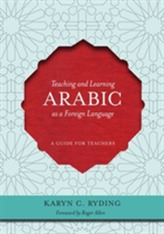 Teaching and Learning Arabic as a Foreign Language