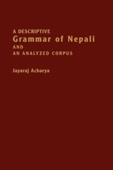 A Descriptive Grammar of Nepali and an Analyzed Corpus