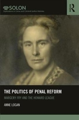 The Politics of Penal Reform