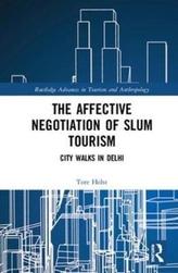 The Affective Negotiation of Slum Tourism