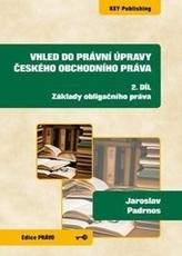 Vhled do právní úpravy českého obchodního práva - 2. díl