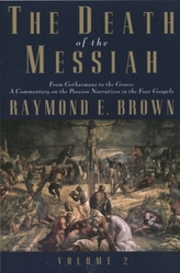 The Death of the Messiah, From Gethsemane to the Grave, Volume 2