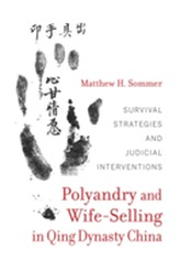 Polyandry and Wife-Selling in Qing Dynasty China