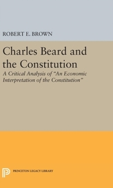 Charles Beard and the Constitution