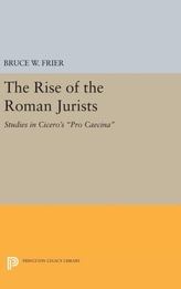The Rise of the Roman Jurists