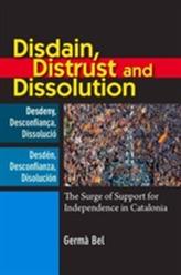 Disdain, Distrust and Dissolution