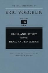 Order and History v. 1; Israel and Revelation