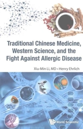 Traditional Chinese Medicine, Western Science, And The Fight Against Allergic Disease