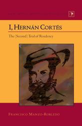 I, Hernan Cortes