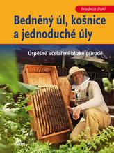 Bedněný úl, košnice a jednoduché úly