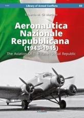 Aeronautica Nazionale Repubblicana (1943-1945). the Aviation of the Italian Social Republic