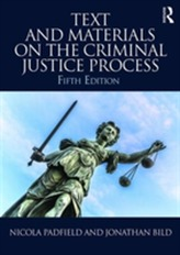 Text and Materials on the Criminal Justice Process