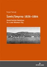 Izmir/Smyrna 1826-1864