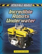 Incredible Robots Underwater