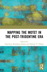 Mapping the Motet in the Post-Tridentine Era