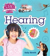 The Senses: Hearing