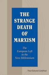The Strange Death of Marxism