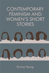 Contemporary Feminism and Women's Short Stories
