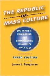 The Republic of Mass Culture