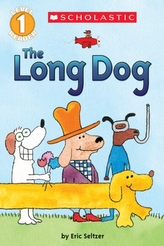 The Long Dog (Scholastic Reader, Level 1)