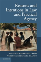 Reasons and Intentions in Law and Practical Agency