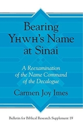 Bearing Yhwh's Name at Sinai