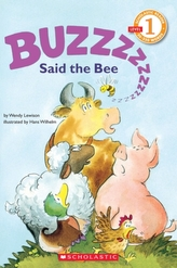 Scholastic Reader Level 1: Buzz, Said the Bee