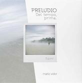Mario Vidor: Prelude