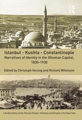 Istanbul - Kushta - Constantinople