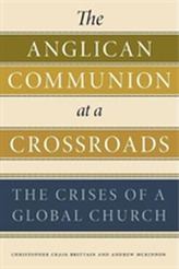 The Anglican Communion at a Crossroads