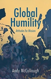 Global Humility:Attitudes to Mission