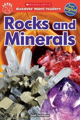 Rocks and Minerals (Scholastic Discover More Reader, Level 2)