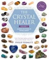The Crystal Healer: Volume 2