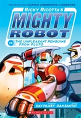 Ricky Ricotta's Mighty Robot vs the Un-Pleasant Penguins from Pluto