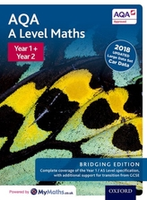 AQA A Level Maths: A Level: Year 1 and 2 Combined Student Book: Bridging Edition