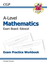New A-Level Maths for Edexcel: Year 1 & 2 Exam Practice Workbook