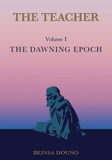 The Teacher: The Dawning Epoch